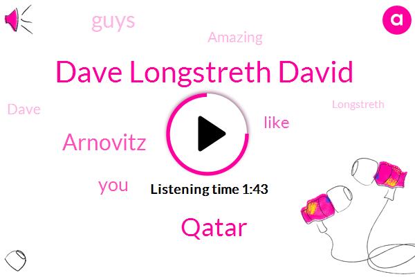 Dave Longstreth David,Qatar,Arnovitz
