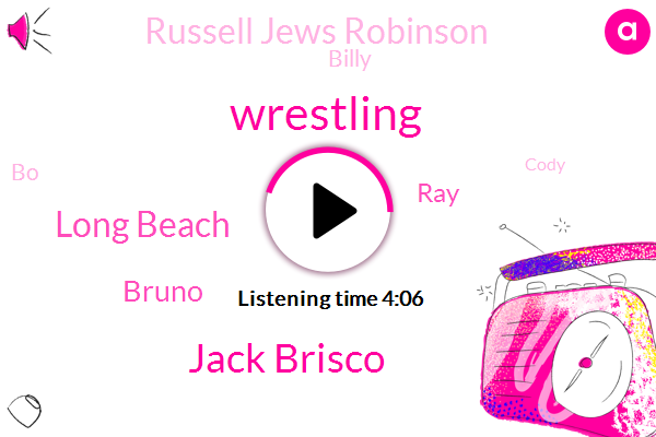 Wrestling,Jack Brisco,Long Beach,Bruno,RAY,Russell Jews Robinson,Billy,BO,Cody,W. W. W.