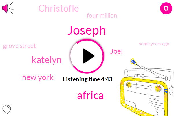 Joseph,Africa,Katelyn,New York,Joel,Christofle,Four Million,Grove Street,Some Years Ago,Nine Ding Project,Third Thing,Today,Sub Saharan Africa,Four Buildings,Casa Pacifica,Brooklyn,Cassava,European,U. N.