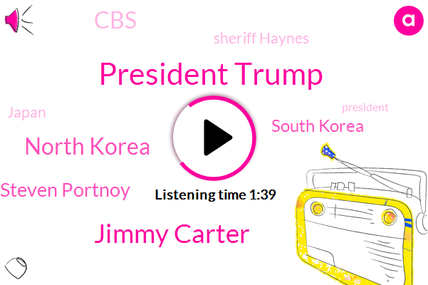 President Trump,Jimmy Carter,North Korea,Steven Portnoy,South Korea,CBS,Sheriff Haynes,Japan,Kim Jong,Lake County,WBZ,Ron Haines,Wendy,Illinois