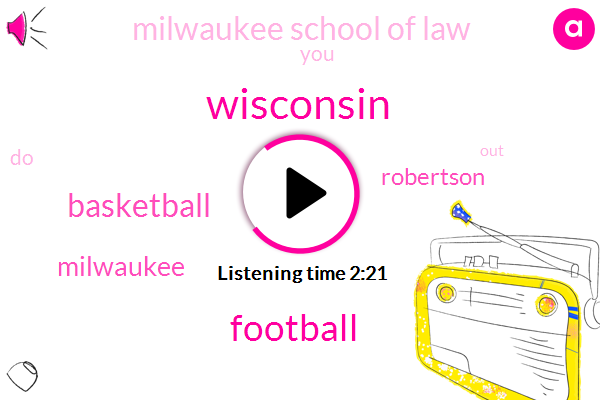 Wisconsin,Football,Basketball,Milwaukee,Robertson,Milwaukee School Of Law