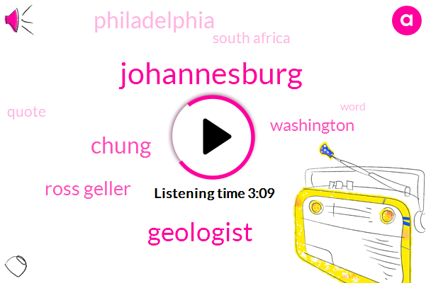 Johannesburg,Geologist,Chung,Ross Geller,Washington,Philadelphia,South Africa