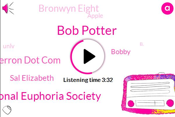 Bob Potter,International Euphoria Society,Jane Perron Dot Com,Sal Elizabeth,Bobby,Bronwyn Eight,Apple,Unlv,B.,Woking Surrey,London