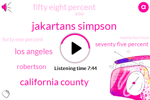 Jakartans Simpson,California County,Los Angeles,Robertson,Seventy Five Percent,Fifty Eight Percent,Forty One Percent,Twenty Four Hour,Nine Months,Four Hours,Four Weeks