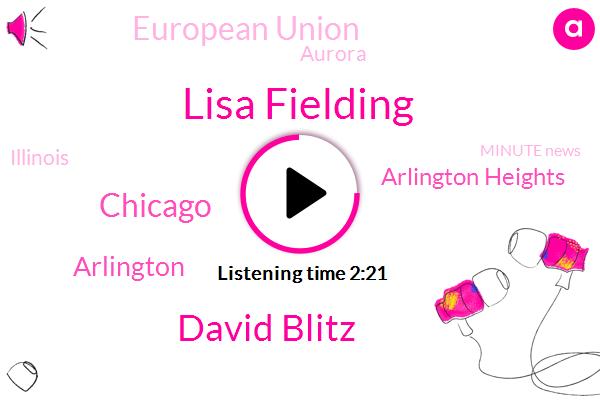 Lisa Fielding,David Blitz,Chicago,Arlington Heights,Arlington,European Union,Aurora,Illinois,Minute News,Lincoln Park,Cephalon,TVA,Fulton Market,River North,Hall