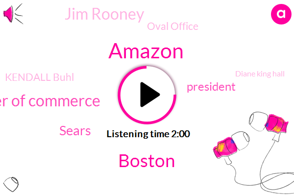 Amazon,Boston,Boston Chamber Of Commerce,Sears,President Trump,Jim Rooney,Oval Office,Kendall Buhl,Diane King Hall,Lisa Carter,York Stock Exchange,CBS,Two Hours