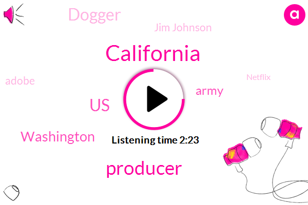 California,Producer,United States,Washington,Army,Dogger,Jim Johnson,Adobe,Netflix,Los Angeles,Four Billion Dollars,Billion Dollars,Fifty Pounds,Forty Years