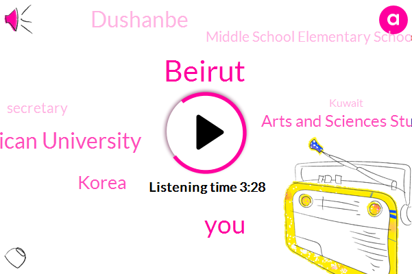 American University,Beirut,Korea,Arts And Sciences Students Society,Dushanbe,Middle School Elementary School,Secretary,Kuwait