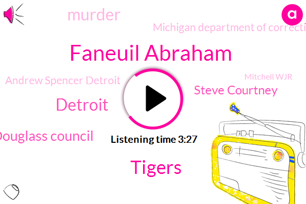 Faneuil Abraham,Tigers,Detroit,Brewster Douglass Council,Steve Courtney,Murder,Michigan Department Of Corrections,Andrew Spencer Detroit,Mitchell Wjr,Matthew Boyd,Ronnie Green,Mark,Marie Osborne Wjr,Pontiac,Jim Caldwell,Marijuana,Reds,Brewster,Washington