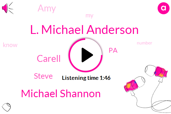 L. Michael Anderson,Michael Shannon,Carell,Steve,PA,AMY