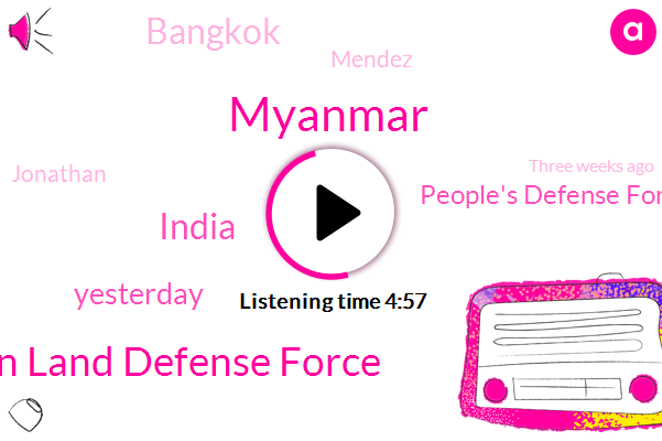 Myanmar,Chin Land Defense Force,India,Yesterday,People's Defense Force,Bangkok,Mendez,Jonathan,Three Weeks Ago,Southeast Asia,Children Defense Force,Months Ago,Today,Tunisia,Chinlund Defense Force,Both,Four Days Ago,Chin,Dozens Of Soldiers