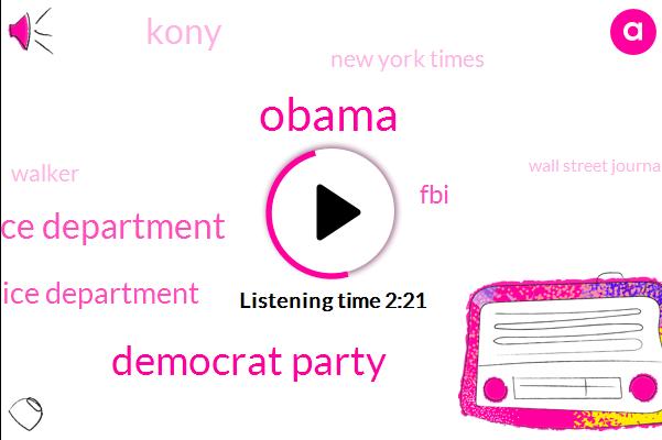Barack Obama,Democrat Party,Baltimore Police Department,Ferguson Police Department,FBI,Kony,New York Times,Walker,Wall Street Journal,Hillary,Dershowitz