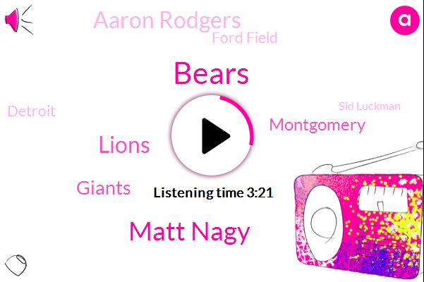 Bears,Matt Nagy,Lions,Giants,Montgomery,Aaron Rodgers,Ford Field,Detroit,Sid Luckman,Vegas,Cordero,Tariq Owen,J. J,Patterson,Sylvia
