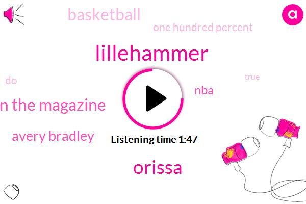 Lillehammer,Orissa,Espn The Magazine,Avery Bradley,NBA,Basketball,One Hundred Percent