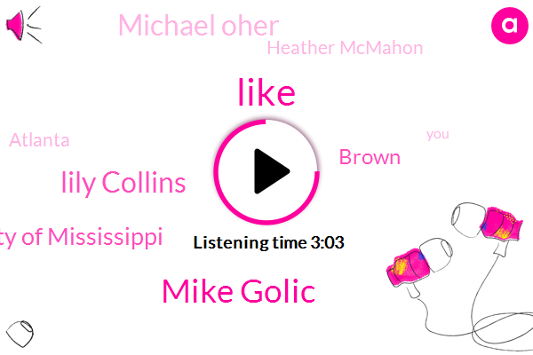 Mike Golic,Lily Collins,University Of Mississippi,Brown,Michael Oher,Heather Mcmahon,Atlanta,Elon Musk,Georgia,Brianna,Football,Eighty Four Year,Hundred Percent,Two Days