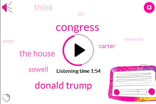 Congress,Donald Trump,The House,Sowell,Carter