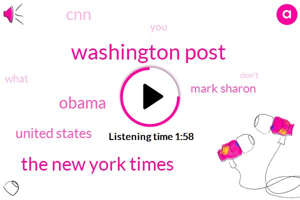 Washington Post,The New York Times,United States,Barack Obama,Mark Sharon,CNN