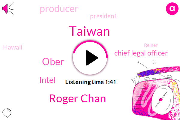Taiwan,Tech,Roger Chan,Ober,Intel,Chief Legal Officer,Producer,President Trump,Hawaii,Reiner,Pope,Canada,United States,Five G,Seven Nanometer,Seventy Five G
