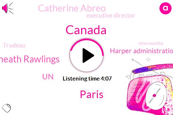 Canada,Paris,Jordan Heath Rawlings,UN,Harper Administration,Catherine Abreo,Executive Director,Trudeau,Nine Months