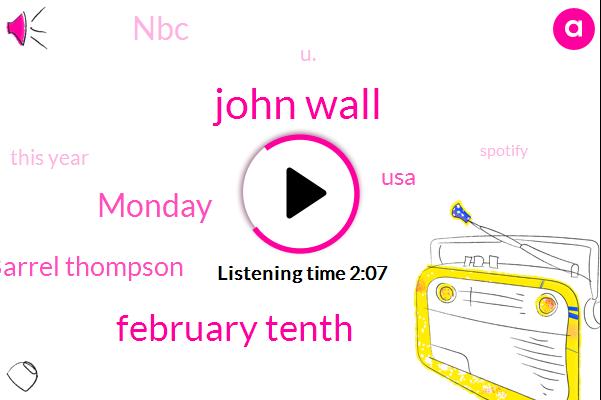 John Wall,February Tenth,Monday,Barrel Thompson,USA,NBC,U.,This Year,Spotify,Mcgee,Google,Twenty Years,Molly,Apple,Nineteen Fifty,-Six
