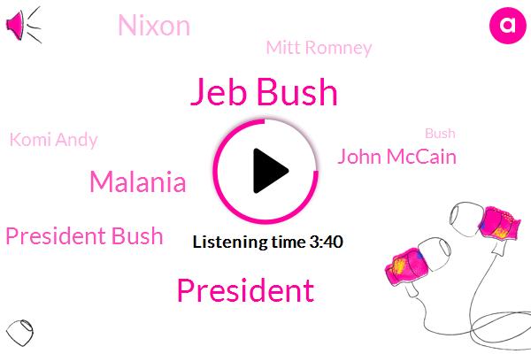 Jeb Bush,President Trump,Malania,President Bush,John Mccain,Nixon,Mitt Romney,Komi Andy,Bush,Ron Nine,Don Jr.,Hockey,Ding Dong,Davis,Nobel,Manhattan,Maryland,Lady Louis