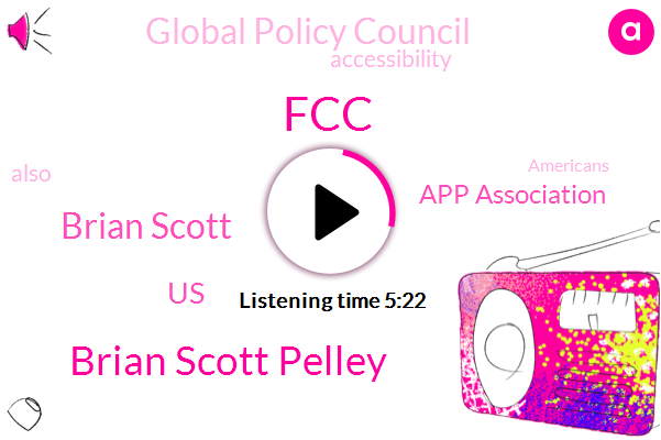 FCC,Brian Scott Pelley,Brian Scott,United States,App Association,Global Policy Council