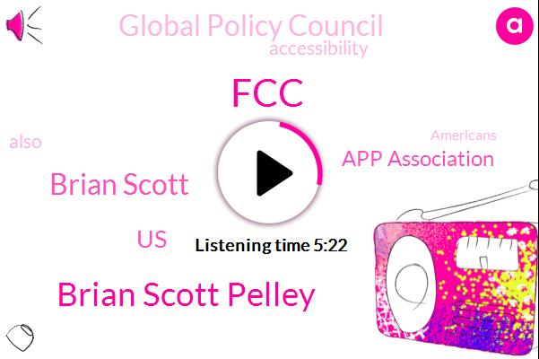 FCC,Brian Scott Pelley,Brian Scott,United States,App Association,Global Policy Council
