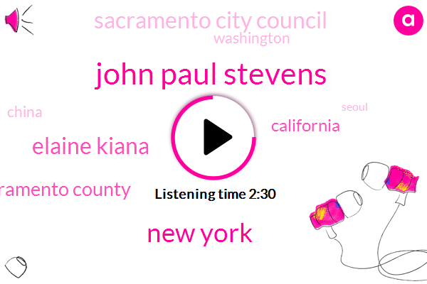 John Paul Stevens,New York,Elaine Kiana,Sacramento County,California,Sacramento City Council,Washington,China,Seoul,Jason Strother,United States,Missouri,Beijing,Rijeka,City Hall
