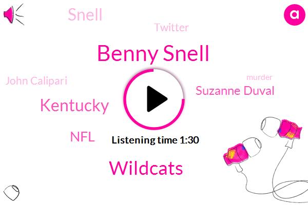 Benny Snell,Wildcats,Kentucky,NFL,Suzanne Duval,Twitter,Snell,John Calipari,Murder,Basketball,Million Dollars,Twenty One Year,Eight Forty W