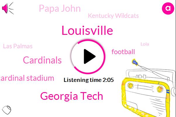 Georgia Tech,Cardinals,Louisville,Cardinal Stadium,Football,Papa John,Kentucky Wildcats,Las Palmas,Lola,Learfield,Alex