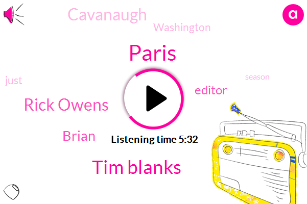 Paris,Tim Blanks,Rick Owens,Brian,Editor,Cavanaugh,Washington