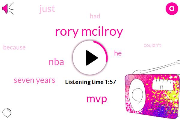 Rory Mcilroy,MVP,NBA,Seven Years