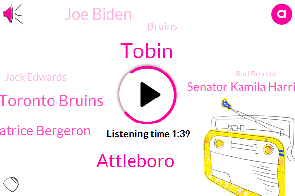 Tobin,Attleboro,Toronto Bruins,Patrice Bergeron,Senator Kamila Harrison,Joe Biden,Jack Edwards,Bruins,Rod Brenda,Pru Tunnel,NHL,Lori Grandi,Hurricanes,Subaru,Mohr,Braintree,BBC,Laurie,JIM,Kane