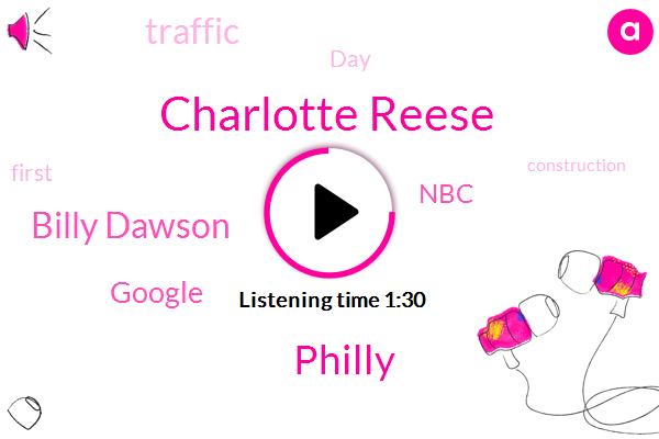 Charlotte Reese,Philly,Billy Dawson,Google,NBC