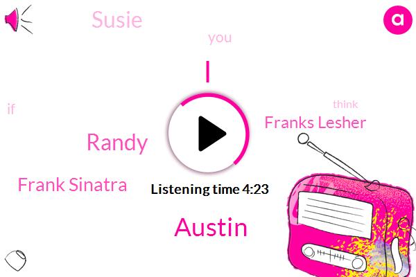 Austin,Randy,Frank Sinatra,Franks Lesher,Susie