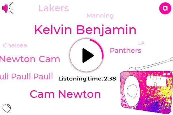 Kelvin Benjamin,Cam Newton,Newton Cam,Pauli Pauli Pauli,Panthers,Lakers,Manning,Chelsea,LA,Cleveland Plain Dealer,Glazer,Atlantic City,James,JAY,NBA,Lonzo