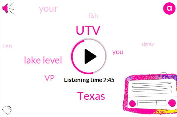 UTV,Texas,Lake Level,VP