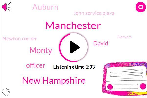 Manchester,New Hampshire,Monty,Officer,David,Auburn,John Service Plaza,Newton Corner,Danvers,WBZ,Lee Carjacked,Massachusetts,Twelve Years,Four Day