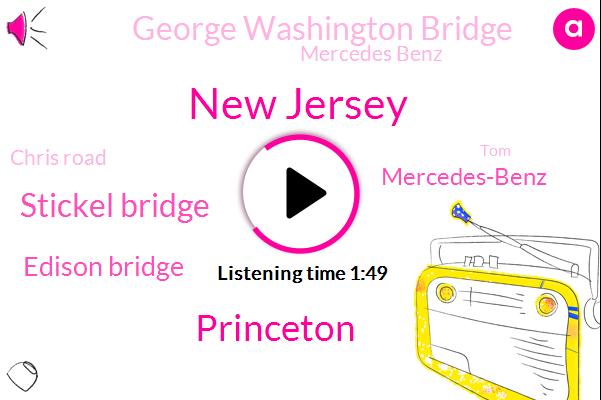 New Jersey,Princeton,Stickel Bridge,Edison Bridge,Mercedes-Benz,George Washington Bridge,Mercedes Benz,Chris Road,TOM,East Brunswick,Benz,Fairway Lane,Jake Brown,Seabright,Benza,Holland,Newark,Lincoln,Bali,Crestwood