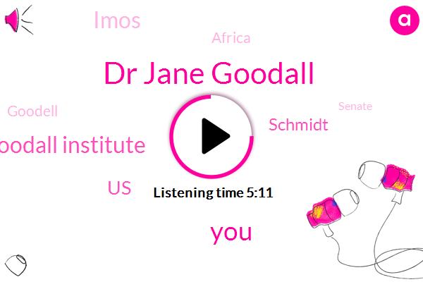 Dr Jane Goodall,Jane Goodall Institute,United States,Schmidt,Imos,Africa,Goodell,Senate,MEL,France,Sixty Years,Three Hundred Days