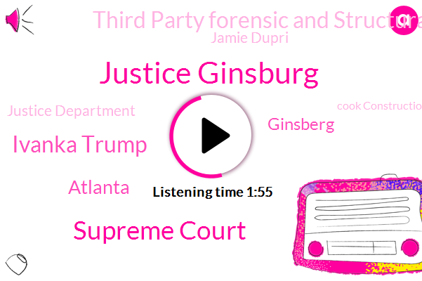 Justice Ginsburg,Supreme Court,Ivanka Trump,Atlanta,Ginsberg,Third Party Forensic And Structural Engineers,Jamie Dupri,Justice Department,Cook Construction,Fox News,Arlington National Cemetery,Washington,WSB,Veronica Waters,Tim Tebow,Bill Bar,Emory Hospital,President Trump