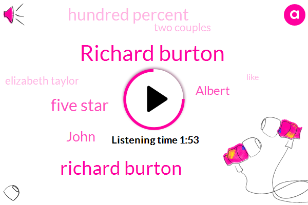 Richard Burton,Five Star,John,Albert,Hundred Percent,Two Couples,Elizabeth Taylor,Mediterranean Sea,First Link,Itunes,Sixty Beers,Easter Island,Couple Of Links,England,Manson