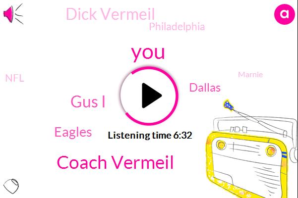 Coach Vermeil,Gus I,Eagles,Dallas,Dick Vermeil,Philadelphia,NFL,Marnie,Montana,Football,Saint Louis,Carol