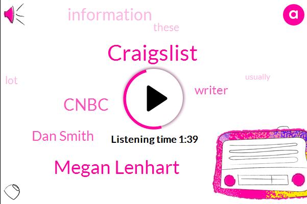 Craigslist,Megan Lenhart,Cnbc,Dan Smith,Writer