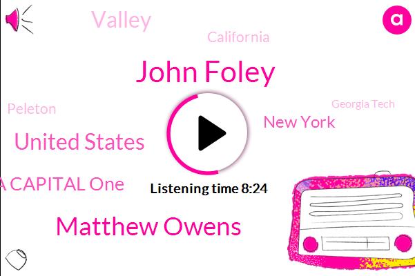 John Foley,Matthew Owens,United States,Jen Garba Capital One,New York,Valley,California,Peleton,Georgia Tech,LOU,Texas,England,Reed Offman,Florida,Brian,Delta,Co-Founder