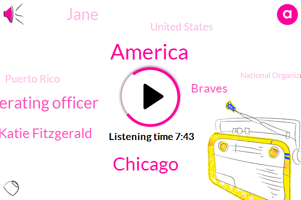 America,Chicago,Executive Vice President And Chief Operating Officer,WGN,Katie Fitzgerald,Braves,Jane,United States,Puerto Rico,National Organization,Partner