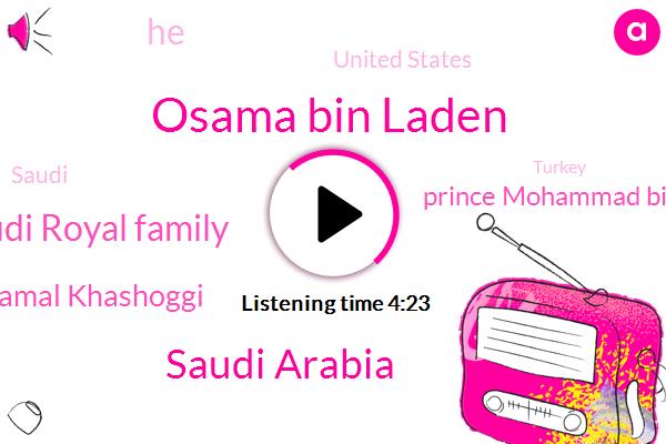 Osama Bin Laden,Saudi Arabia,Saudi Royal Family,Jamal Khashoggi,Prince Mohammad Bin Salman,United States,Turkey,Afghanistan,Middle East,Hamas,Donald Trump,New York Post,Israel,Al Arabiya,Jamaica,Nash,Analyst,Michael Duran,Mohammed