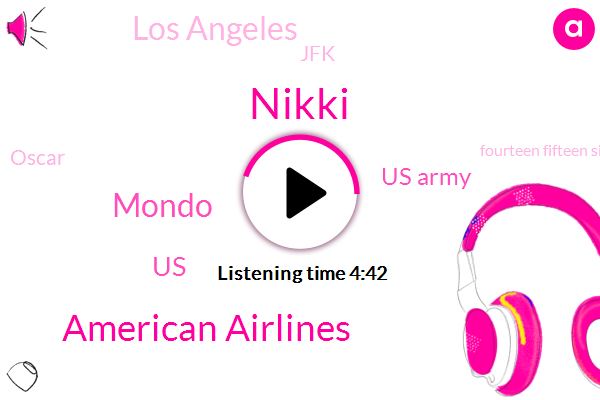 Nikki,American Airlines,Mondo,United States,Us Army,Los Angeles,JFK,Oscar,Fourteen Fifteen Sixteen Years,Fourteen Years