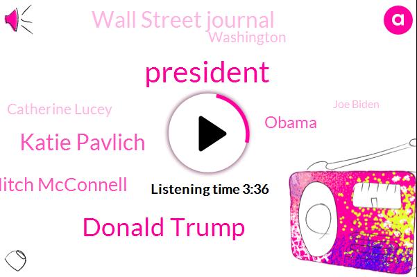 President Trump,Donald Trump,Katie Pavlich,Mitch Mcconnell,Barack Obama,Wall Street Journal,Washington,Catherine Lucey,Joe Biden,Bernie Sanders,Josh Holmes,White House,Houston,Editor,Warren,Democratic Party,Chief Of Staff,A. P.