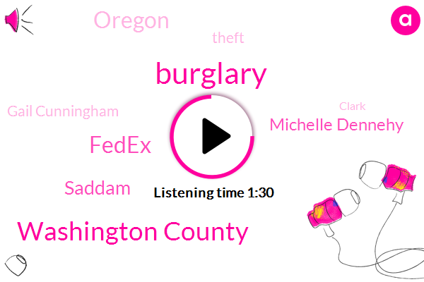 Burglary,Washington County,Fedex,Saddam,Michelle Dennehy,Oregon,Theft,Gail Cunningham,Clark,Memphis,Malaria,Cork,China,Cllr Quinn,Matthew Owens